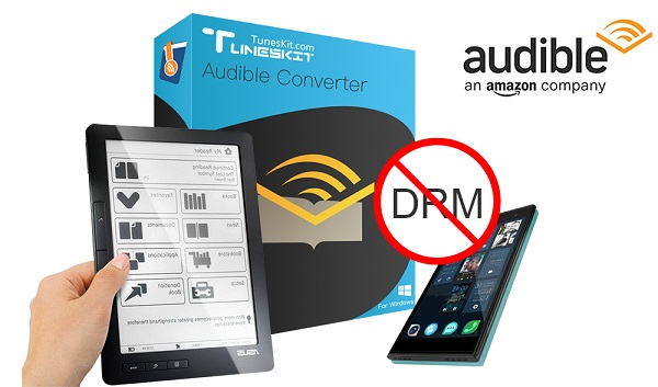 Best Audible DRM Removal Tool - TunesKit Audible Converter